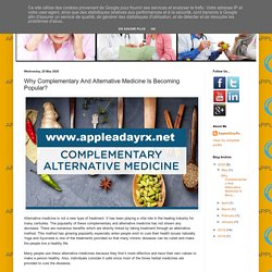 Why Complementary And Alternative Medicine Is Becoming Popular?