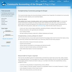 Complementary currencies for Drupal |