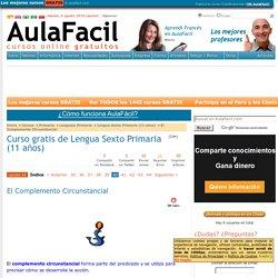 Curso gratis de Lengua Sexto Primaria (11 años) - El Complemento Circunstancial