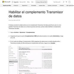 Habilitar el complemento Transmisor de datos - Excel