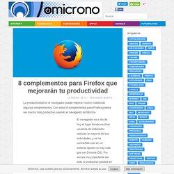 8 complementos para Firefox que te harán más productivo
