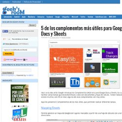 5 de los complementos más útiles para Google Docs y Sheets