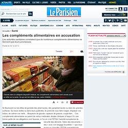 LE PARISIEN 03/12/13 Les compléments alimentaires en accusationLes autorités sanitaires constatent que de nombreux compléments a