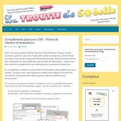 Compléments Iparcours CM1 : Fiches de révision et évaluations – La Trousse de Sobelle