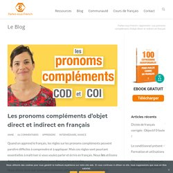 Les pronoms compléments d'objet direct et indirect en français