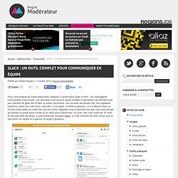 Slack : un outil complet pour communiquer en équipe