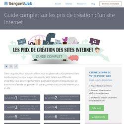 Guide complet sur les prix de création d'un site internet - Sergent Web