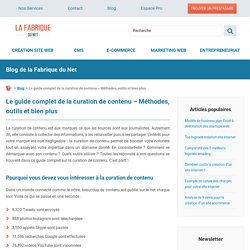 Le guide complet de la curation de contenu - Méthodes, outils et bien plus