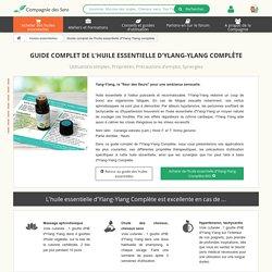 Guide complet de l'huile essentielle d'Ylang Ylang complète