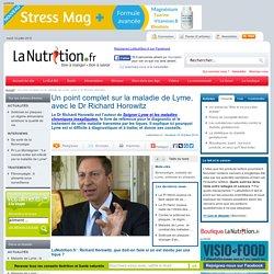 Un point complet sur la maladie de Lyme, avec le Dr Richard Horowitz