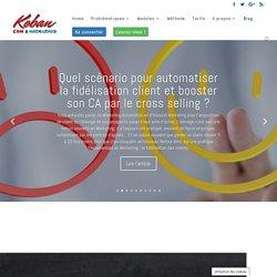 Blog - Koban CRM en ligne complet et Marketing automation pour les PME