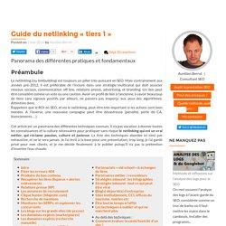 """Le guide complet du netlinking """"tiers 1"""" + ressources utiles"""