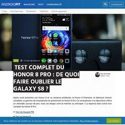 Test complet du Honor 8 Pro : de quoi faire oublier le Galaxy S8 ? - Tests d'appareils Android