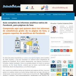 Guía completa de informes analítica nativa de Facebook, para páginas de fans