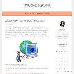 Guía completa de software para traductores – Traducir es descubrir