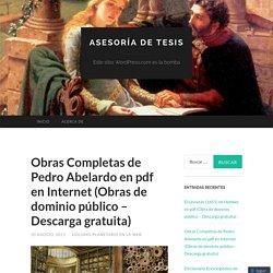 Obras Completas de Pedro Abelardo en pdf en Internet (Obras de dominio público – Descarga gratuita)