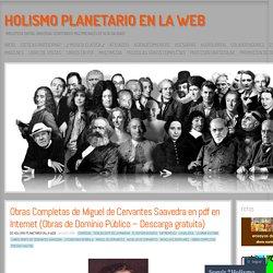 Obras Completas de Miguel de Cervantes Saavedra en pdf en Internet (Obras de Dominio Público – Descarga gratuita)
