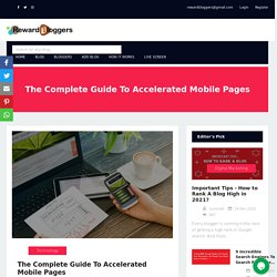 The Complete Guide To Accelerated Mobile Pages