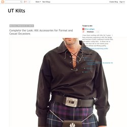 Complete the Look: Kilt Accessories for Formal and Casual Occasions