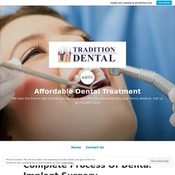 Complete Process Of Dental Implant Surgery