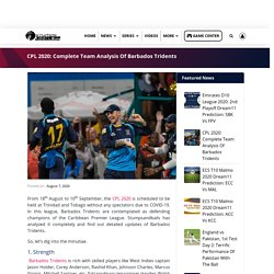 CPL 2020: Complete Team Analysis Of Barbados Tridents