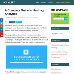 A Complete Guide to Hashtag Analytics - SociAlert Blog