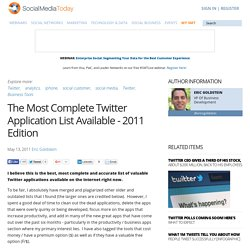 The Most Complete Twitter Application List Available - 2011 Edition