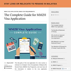 The Complete Guide for MM2H Visa Application