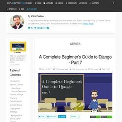 A Complete Beginner's Guide to Django - Part 7