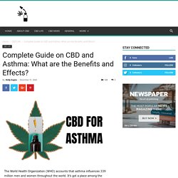 Complete Guide on CBD and Asthma: What are the Benefits and Effects?