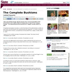 The Complete Bushisms - By Jacob Weisberg