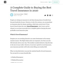 A Complete Guide to Buying the Best Travel Insurance in 2020