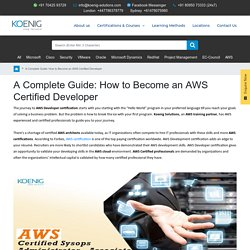 A Complete Guide: How to Become an AWS Certified Developer