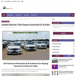 Complete Guide How To Buy Cheapest Second Hand Car By Online
