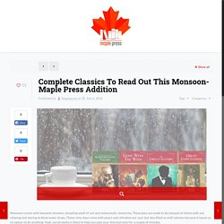 Complete Classics To Read Out This Monsoon- Maple Press Addition – Maplepress