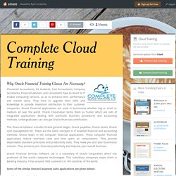 Why Oracle Financial Training Classes Are Necessary?