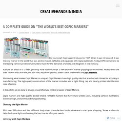 "A Complete Guide on ""The World's Best Copic Markers"" – creativehandsinindia"