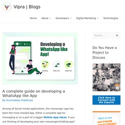 A complete guide on developing a WhatsApp like App -Vipra Business Blog