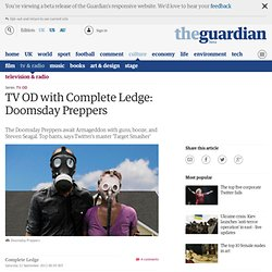 TV OD with Complete Ledge: Doomsday Preppers