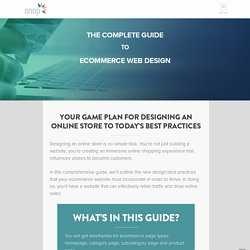 The Complete Guide to Ecommerce Web Design
