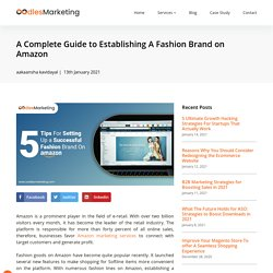 A Complete Guide to Establishing A Fashion Brand on Amazon