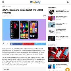 iOS 14 : Complete Guide About The Latest Features - Dizyfinity