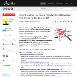 Complete White Hat Google Friendly Internet Marketing SEO Service For The Boss for $49