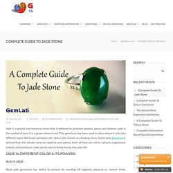 Complete Guide To Jade Stone - Gemlab Laboratories
