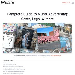 Complete Guide to Mural Advertising: Costs, Legal & More