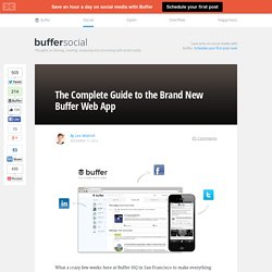 The Complete Guide to the Brand New Buffer Web App
