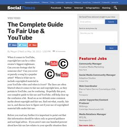 The Complete Guide To Fair Use & YouTube