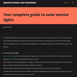 Your complete guide to solar marine lights