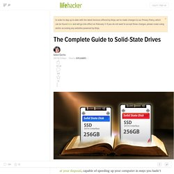The Complete Guide to Solid-State Drives