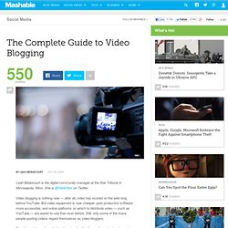 The Complete Guide to Video Blogging